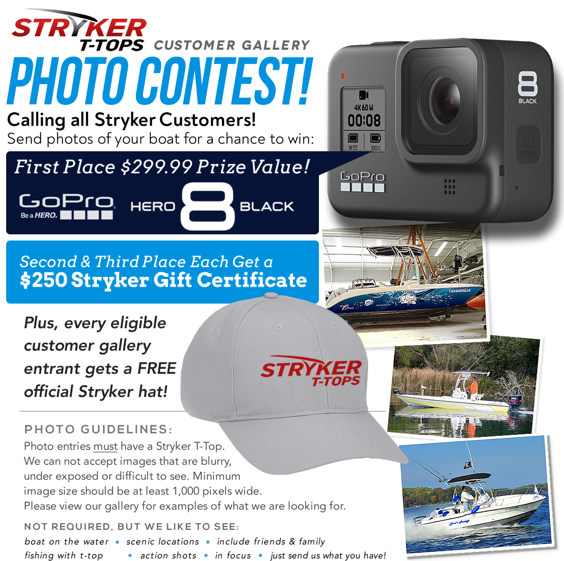 Send your boat photos to add to the Stryker T-Tops photo gallery